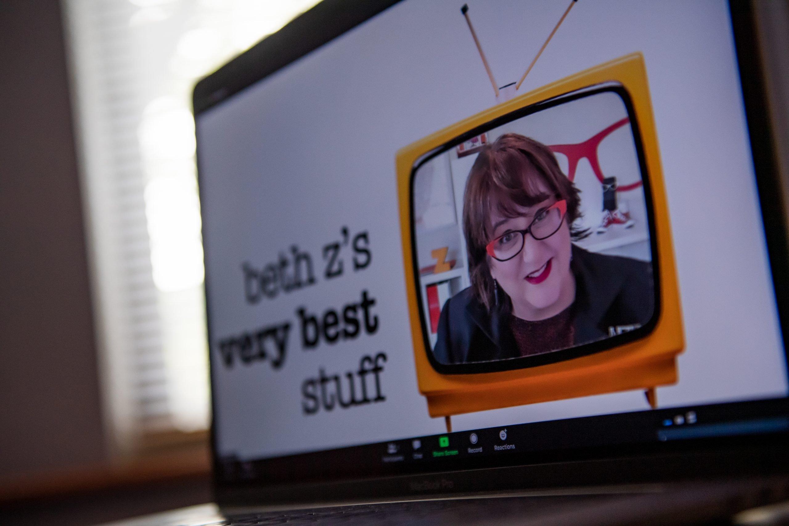 Beth Z's Very Best Stuff, Virtual Workshop, Virtual Keynote