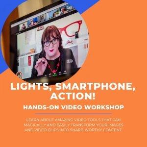 Lights, Smartphone, Action Hands-on Video Workshop