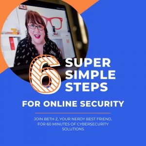 6 Super Simple Steps for Online Security Online Course